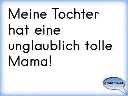 Meine Tochter Hat Eine Unglaublich Tolle Mama österreichische