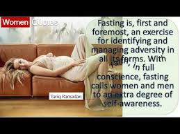 Fasting Quotes Impressive Tariq Ramadan' Women Quotes All The Time Fasting Is First And