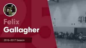Season Recap: Felix Gallagher 2016-2017 - Felix Gallagher highlights - Hudl