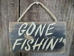 Gone Fishing Signs Decor