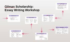 gilman scholarship essay writing workshop by whitney lewis on prezi