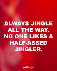 Funny Christmas Quotes Cool 48 Funny Christmas Quotes For Every Holiday Grinch YourTango