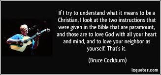 What It Means To Be A Christian Quotes Best Of If I Try To Understand What It Means To Be A Christian I Look At