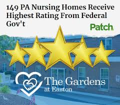 the gardens at easton named among highest rated nursing homes in pa