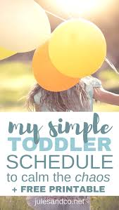 Daily Routine Chart For 2 Year Old My Simple Daily Toddler Schedule To Calm The Chaos