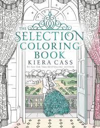 the selection coloring book by kiera c martina flor paperback barnes le