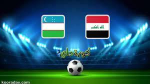 مشاهدة مباراة العراق وأوزبكستان بث مباشر اليوم الودية