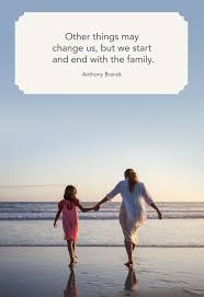 30 Best Family Quotes I Love My Family Quotes