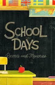 school days records and memories uair school days records and memories