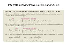 Ppt Integrals Involving Powers Of Sine And Cosine