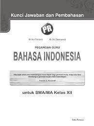 Soal bahasa indonesia kelas 7. 01 Kunci Jawaban Bahasa Indonesia Kelas 12 Copy