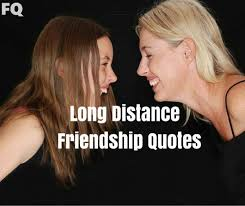 Quotes About Friendship And Distance Classy Long Distance Friendship Quotes For Far Away Friends