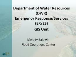 PPT - Department of Water Resources (DWR) Emergency Response/Services  (ER/ES) GIS Unit PowerPoint Presentation - ID:1677634