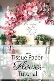 Tissue Paper Flower Centerpieces Tissue Paper Flower Decoration Ideas