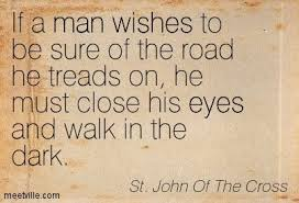 Image result for st john of the cross quotes