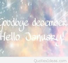 goodbye december hello january. For Goodbye December Hello January