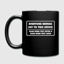 office mug. everyone brings joy to this office mugs u0026 drinkware full colour mug m