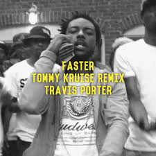 """THOMAS CROISIÈRE on Twitter: """"TRAVIS PORTER - FASTER [TOMMY KRUISE REMIX]  FREE DOWNLOAD https://t.co/berVieQKcf http://t.co/nw4zGQM99O"""""""