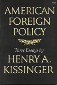 american foreign policy third edition henry kissinger  american foreign policy three essays