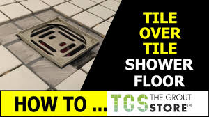 tile over tile shower floor never seal again ceramic tile pro super grout additive you