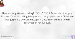 Christian Quotes On Death Best Of Kay Arthur Quote About Death Gospel Message Resurrection