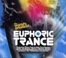 World Greatest Euphoric Trance
