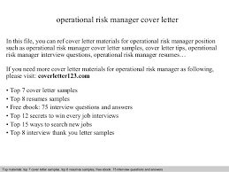 operational risk manager cover letter In this file, you can ref cover  letter materials for ...