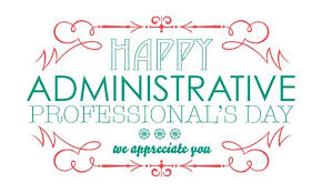 Administative Day Administrative Professionals Day Paul Blazer High School