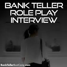 bank teller role play interview archives bank teller role play interview