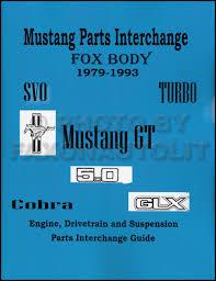 1979 1993 Ford Mustang Parts Interchange Manual
