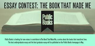essay contest the book that made me public books essay contest the book that made me