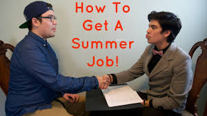 how to get a summer job how to get a summer job