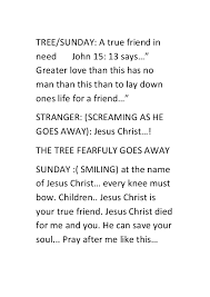 my jesus christ died for me and you  9 tree sunday a true friend