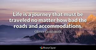 Life Is A Journey Quotes Delectable Journey Quotes BrainyQuote