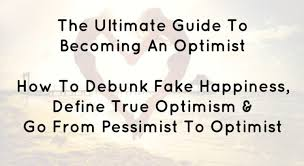 Ultimate The To An Does Mean Optimistic Guide What Optimist Becoming