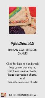 Dmc Flower Thread Conversion Chart Thread Conversion Charts Needlepointers Com