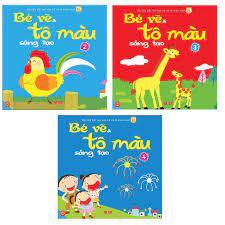 Sách - Bé vẽ và tô mầu sáng tạo(Tập 2, 3, 4 - Giúp bé rèn luyện kỹ năng tập  tô, tập vẽ và phối màu)