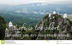 Motivational And Inspirational Quote Life Is Short Do What You