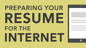 Preparing A Resume Resume Writing Preparing Your Resume For The Internet
