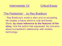 the pedestrian ray bradbury ppt  intermediate 1 2 critical essay