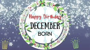 December Born Birthday Wishes Gorgeous Happy Birthday Video