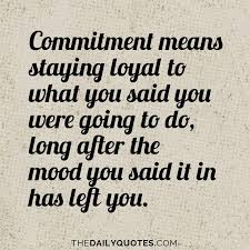 Commitment Quotes Enchanting 48 Best Quotes About Commitment Commitment Quotes QuotesOnImages