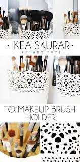 22 makeup brush holders to keep your tools clean and ready diy makeup brush makeup brush holders and diy make up