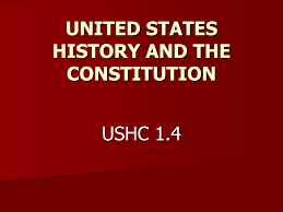 Ppt United States History And The Constitution Powerpoint