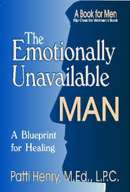 Emotionally Unavailable Men Pattern Delectable Amazon The Emotionally Unavailable Man EBook Patti Henry