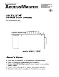 linear garage door opener manualDownload Chamberlain ACCESS MASTER M385 Owners Manual for Free