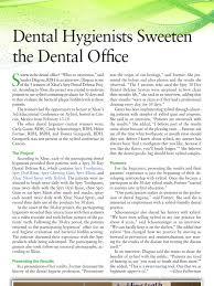 <b>Dental</b> Hygienists Sweeten the <b>Dental</b> Office | Oral Hygiene | Hygiene