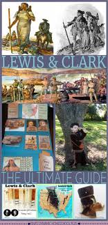 best images about social studies ancient lewis and clark the ultimate guide hands on activities and teaching guides