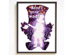 Mad Hatter Alice In Wonderland Modern Cross Stitch Pattern Tea Party Have I Gone Mad Quote Embroidery Chart Gift Diy Disney Movie Pdf