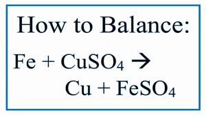 how to balance fe cuso4 cu feso4 iron and copper ii sulfate